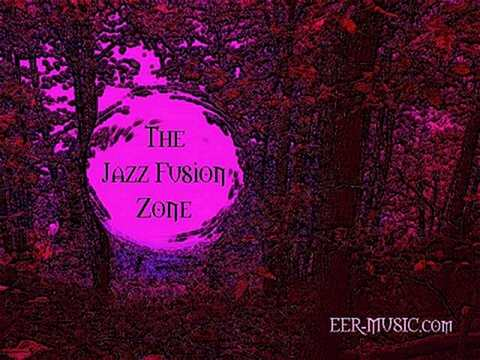 WELCOME TO THE EER-MUSIC.com JAZZ FUSION ZONE!